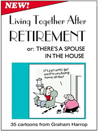 Living Together After Retirement or There's A Spouse in the House